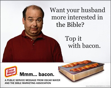 Get men more interested in the Bible: top it with bacon.