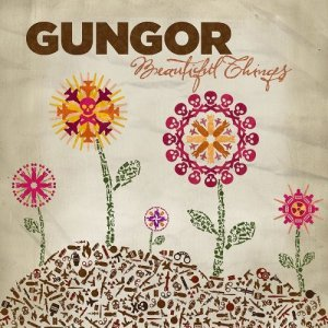 Beautiful Things - Gungor